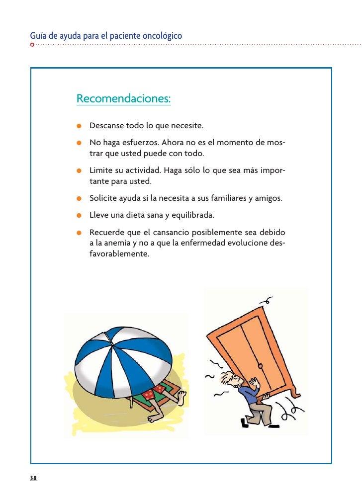 Guía de ayuda para el paciente oncológico                 Recomendaciones:             ●   Descanse todo lo que necesite. ...