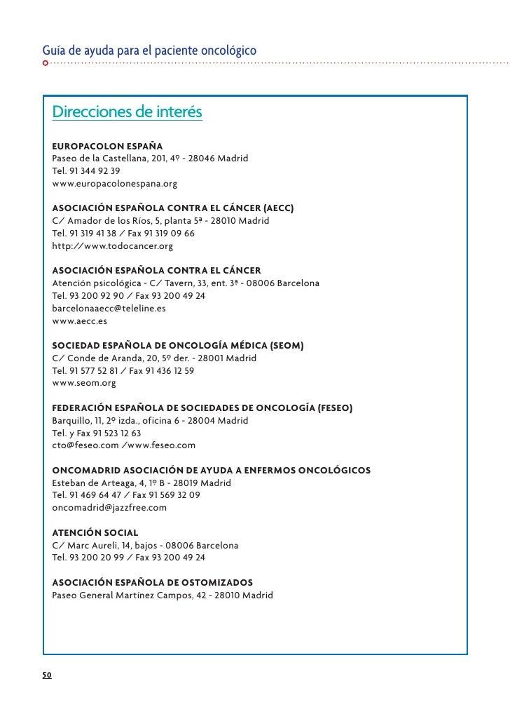 Guía de ayuda para el paciente oncológico         Direcciones de interés      EUROPACOLON ESPAÑA      Paseo de la Castella...