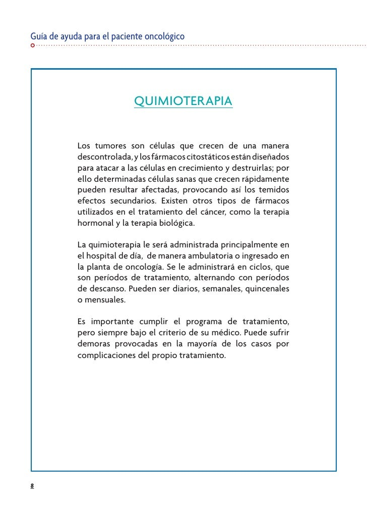 Guía de ayuda para el paciente oncológico                                QUIMIOTERAPIA               Los tumores son célul...