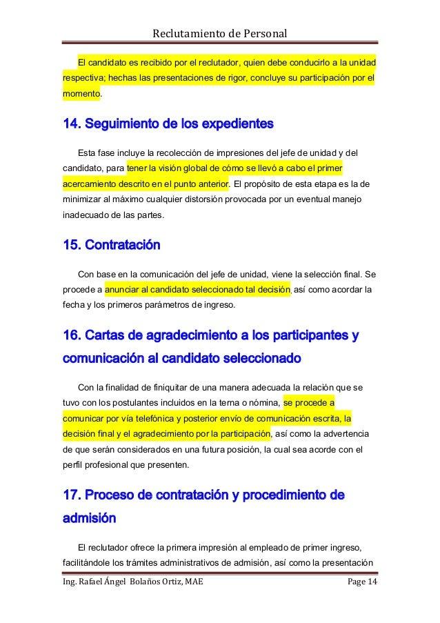 Reclutamiento de Personal   El candidato es recibido por el reclutador, quien debe conducirlo a la unidadrespectiva; hecha...
