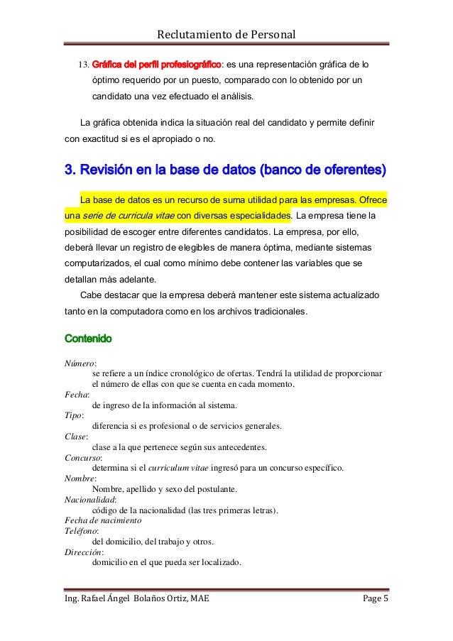 Reclutamiento de Personal   13. Gráfica del perfil profesiográfico: es una representación gráfica de lo       óptimo reque...