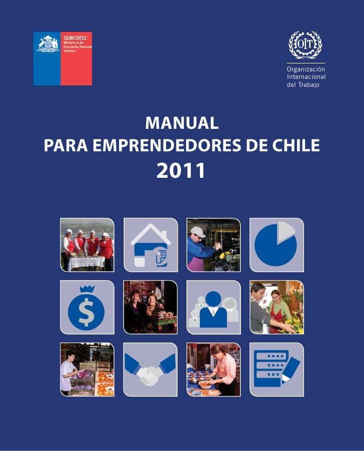 Organización                       Internacional                       del Trabajo          MANUALPARA EMPRENDEDORES DE CH...