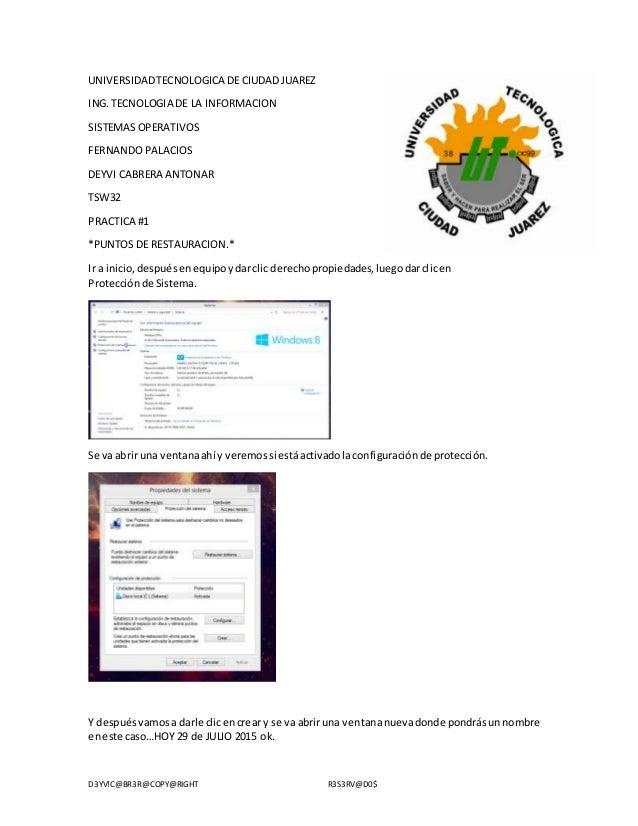D3YV!C@BR3R@COPY@RIGHT R3S3RV@D0$ UNIVERSIDADTECNOLOGICA DE CIUDADJUAREZ ING.TECNOLOGIA DE LA INFORMACION SISTEMAS OPERATI...