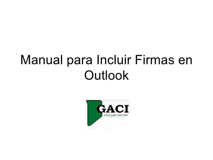 Manual Para Incluir Firmas En Outlook