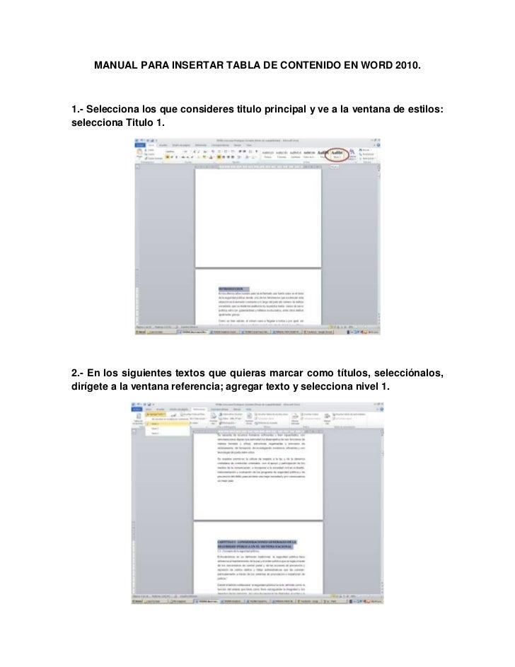 MANUAL PARA INSERTAR TABLA DE CONTENIDO EN WORD 2010.1.- Selecciona los que consideres titulo principal y ve a la ventana ...