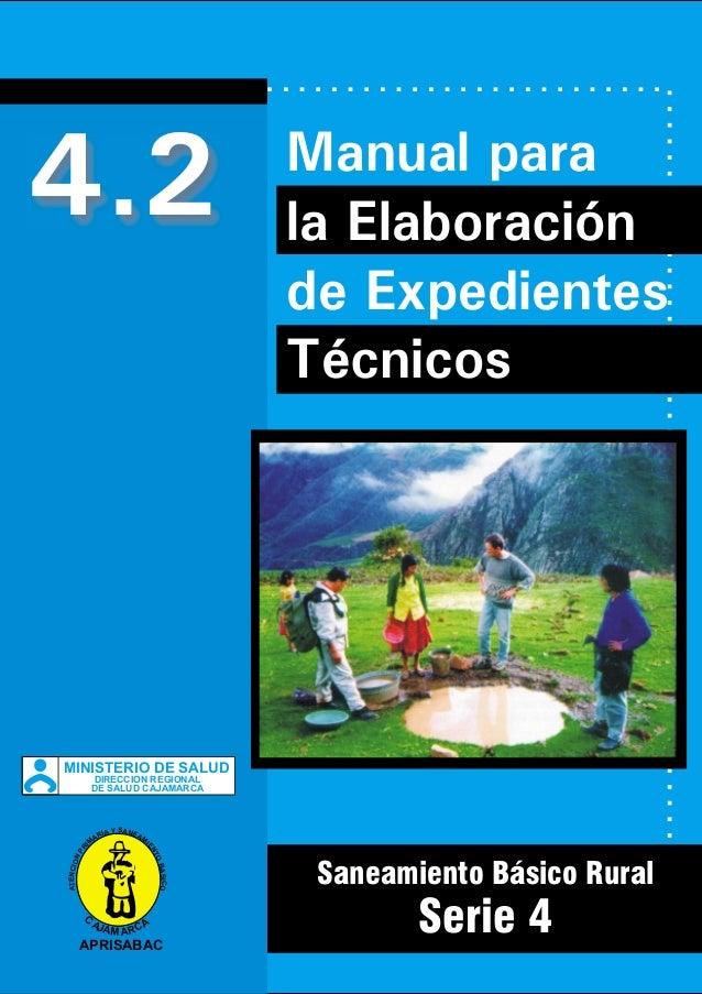4.2  Manual para la Elaboración de Expedientes Técnicos  MINISTERIO DE SALUD DIRECCION REGIONAL DE SALUD CAJAMARCA  PR I  ...
