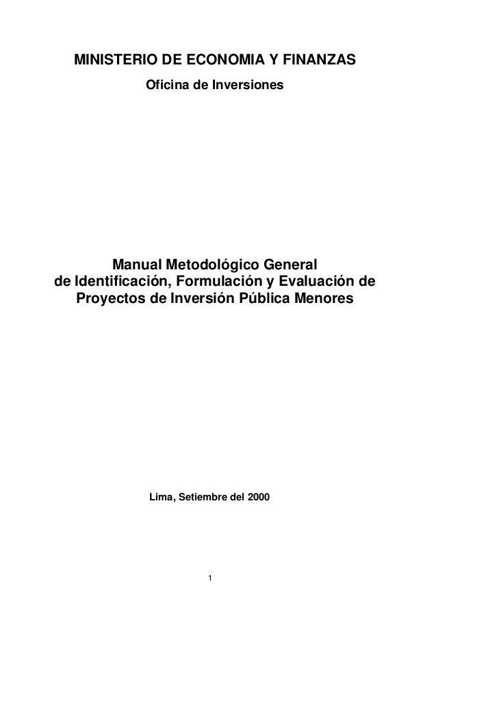 MINISTERIO DE ECONOMIA Y FINANZAS             Oficina de Inversiones         Manual Metodológico Generalde Identificación,...