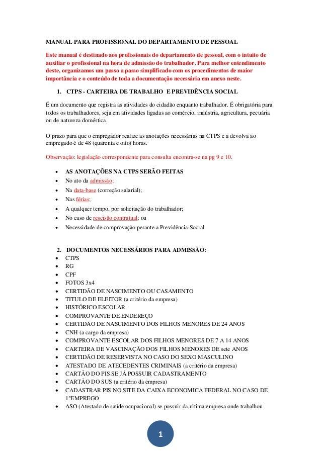 1 MANUAL PARA PROFISSIONAL DO DEPARTAMENTO DE PESSOAL Este manual é destinado aos profissionais do departamento de pessoal...