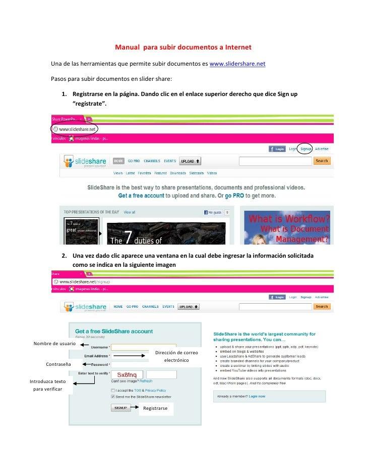 Manual para subir documentos a Internet         Una de las herramientas que permite subir documentos es www.slidershare.ne...