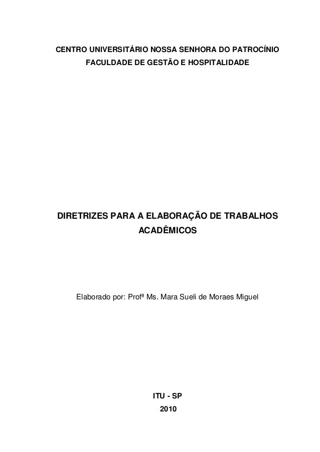 0CENTRO UNIVERSITÁRIO NOSSA SENHORA DO PATROCÍNIO      FACULDADE DE GESTÃO E HOSPITALIDADEDIRETRIZES PARA A ELABORAÇÃO DE ...
