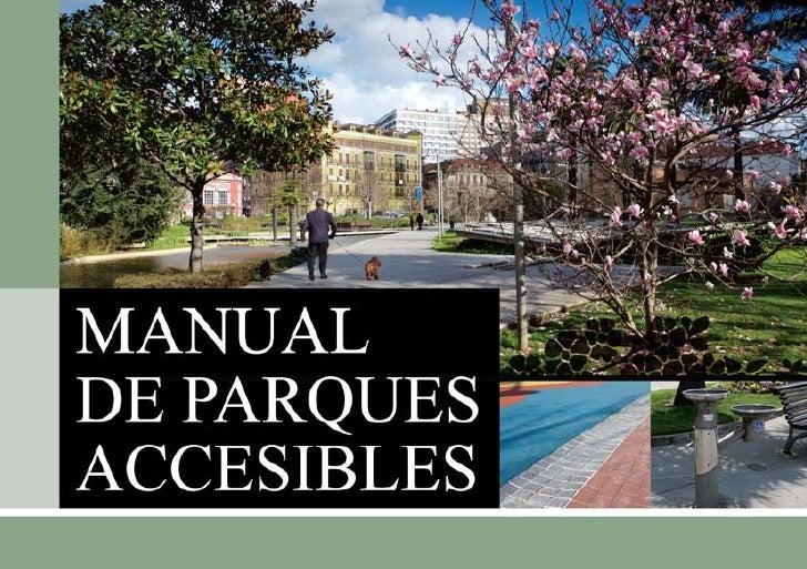 El Manual de Parques Accesibles es una obra integral, que                                                      analiza tod...