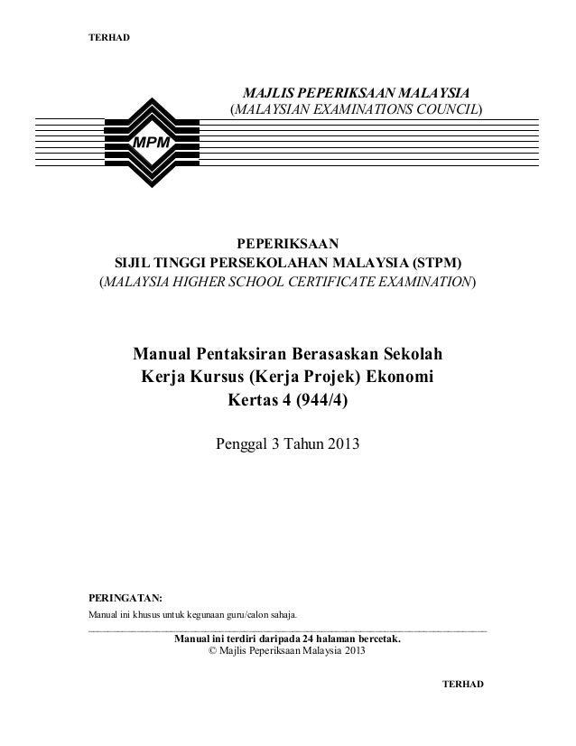 TERHAD1 TERHADPEPERIKSAANSIJIL TINGGI PERSEKOLAHAN MALAYSIA (STPM)(MALAYSIA HIGHER SCHOOL CERTIFICATE EXAMINATION)Manual P...