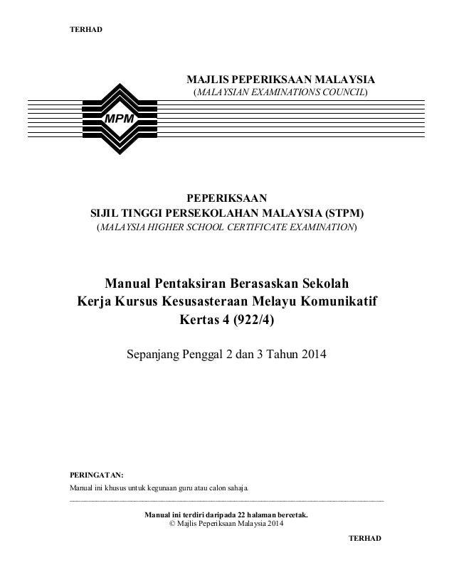 TERHAD  MAJLIS PEPERIKSAAN MALAYSIA (MALAYSIAN EXAMINATIONS COUNCIL)  PEPERIKSAAN SIJIL TINGGI PERSEKOLAHAN MALAYSIA (STPM...