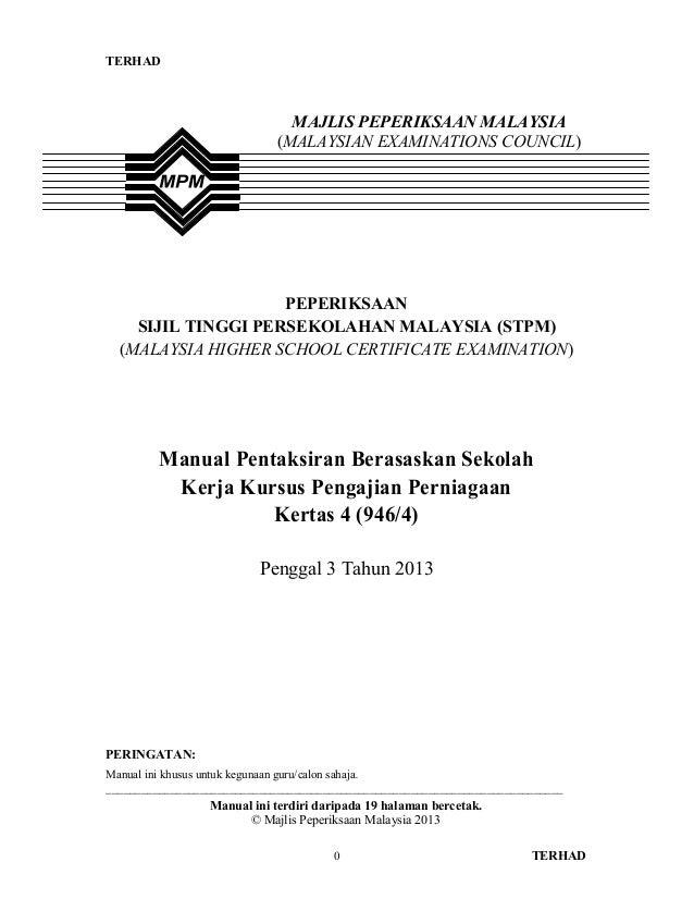 TERHAD0 TERHADPEPERIKSAANSIJIL TINGGI PERSEKOLAHAN MALAYSIA (STPM)(MALAYSIA HIGHER SCHOOL CERTIFICATE EXAMINATION)Manual P...