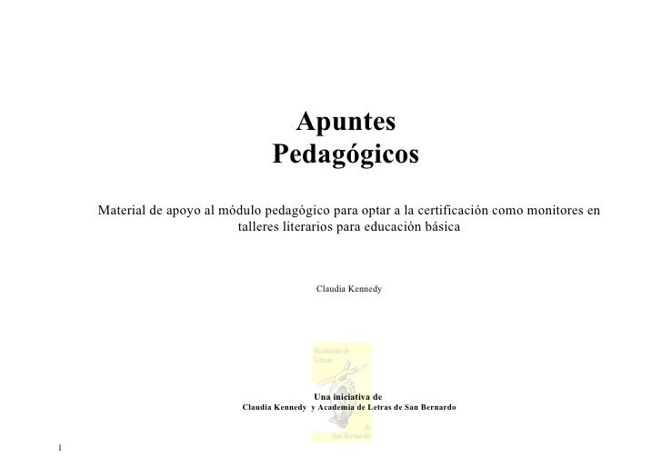 Apuntes                                    Pedagógicos     Material de apoyo al módulo pedagógico para optar a la certific...