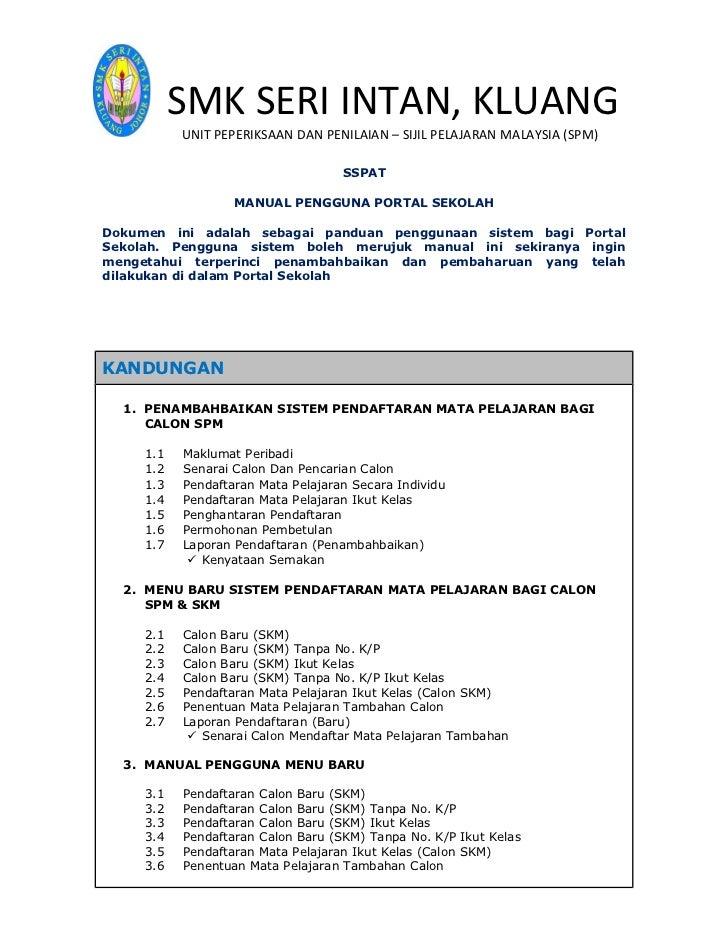 SMK SERI INTAN, KLUANG           UNIT PEPERIKSAAN DAN PENILAIAN – SIJIL PELAJARAN MALAYSIA (SPM)                          ...