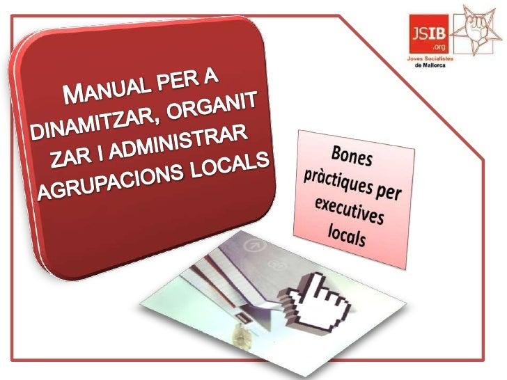 Secretaria d'Organització, Secretaria Comissió Executiva dels Joves Socialistes de Mallorca 2009    de Comunicació i Forma...