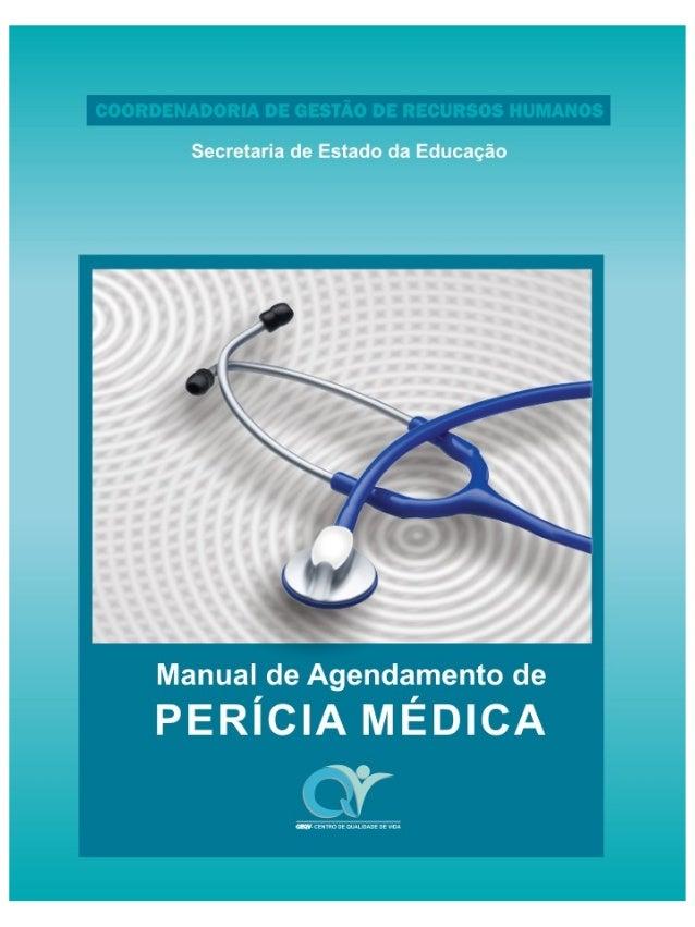 MANUAL DE AGENDAMENTO DE PERÍCIA MÉDICA Este manual tem como objetivo orientar o operador do sistema de agendamento das un...