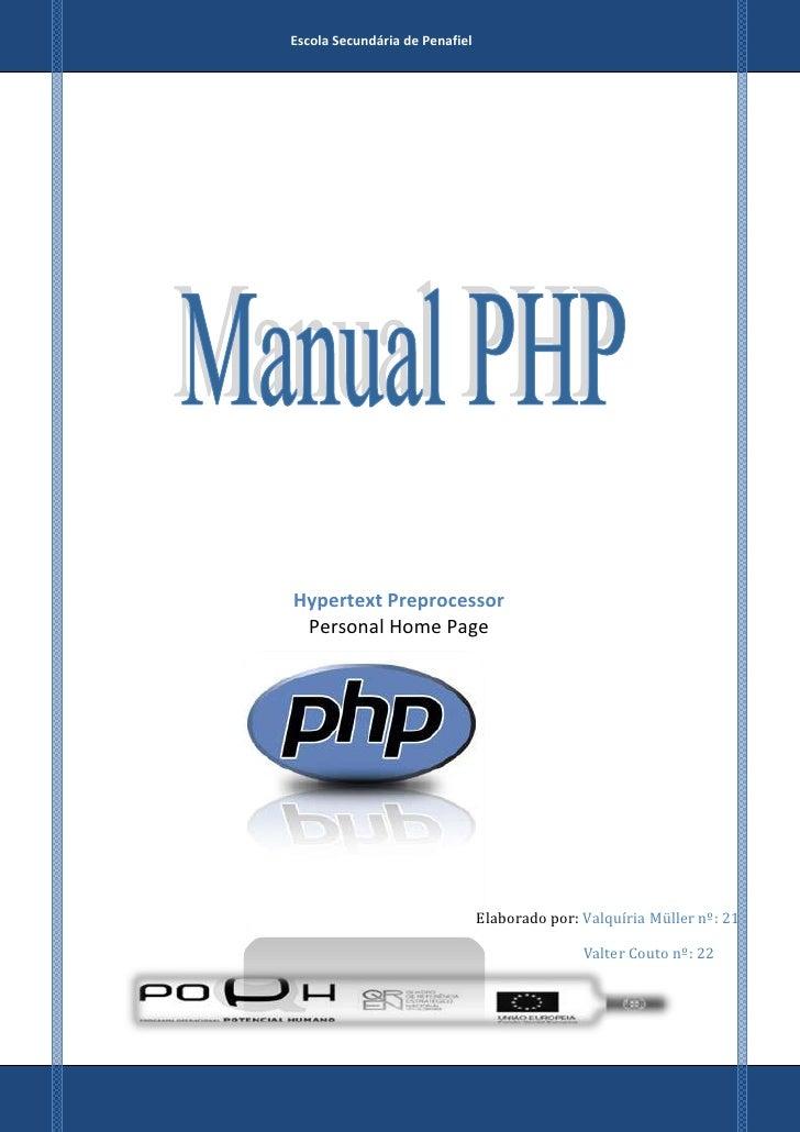 Escola Secundária de PenafielHypertext Preprocessor Personal Home Page                                Elaborado por: Valqu...