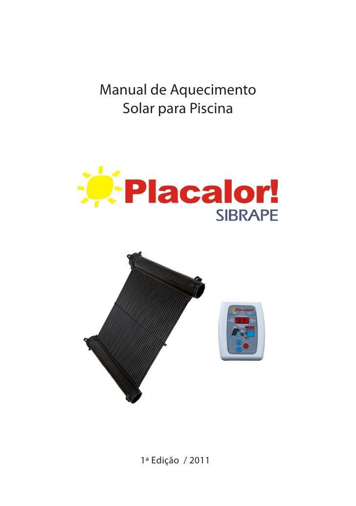 Manual de Aquecimento  Solar para Piscina     1ª Edição / 2011