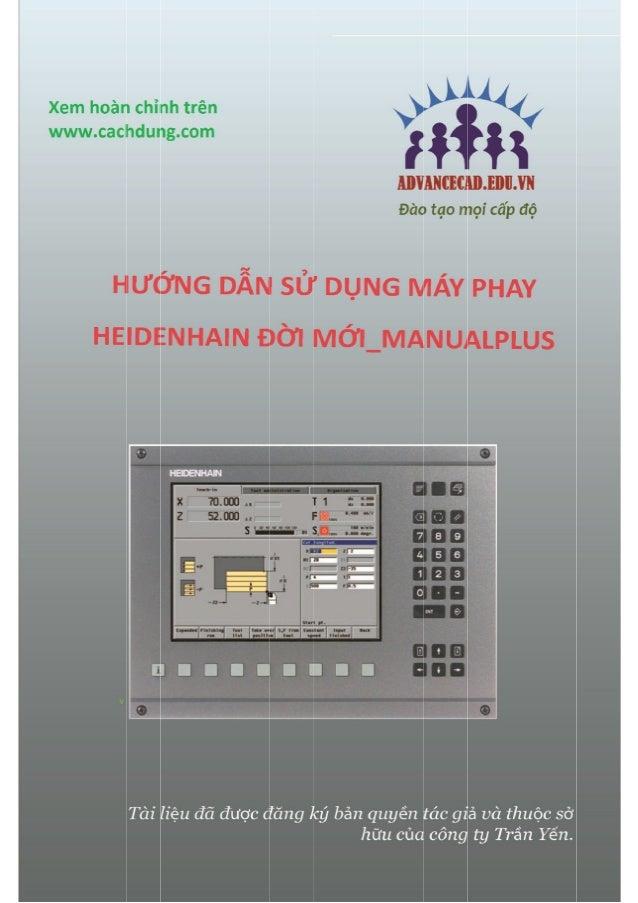 Trung tâm Advance CAD 120 www.cachdung.com-www.advancecad.edu.vn 4.8 Milling Cycles Chu kỳ Phay cho các khe trục và xuyên ...