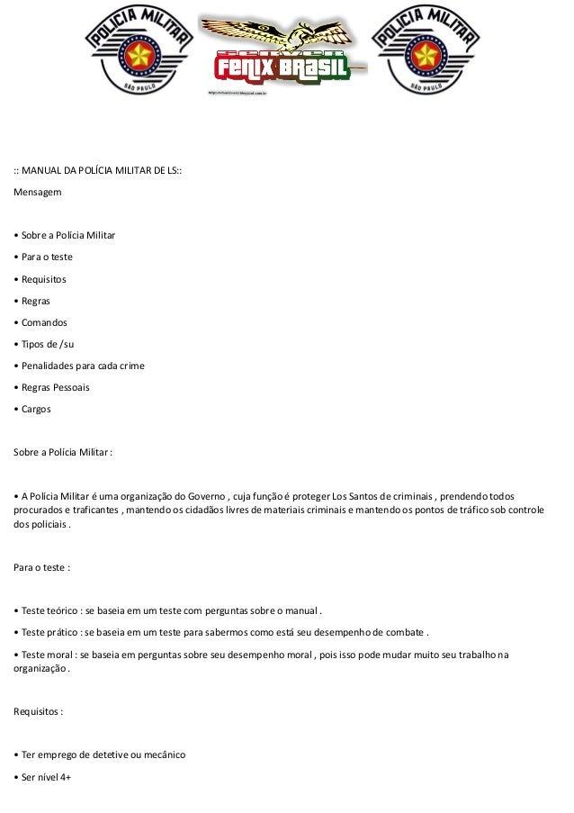 :: MANUAL DA POLÍCIA MILITAR DE LS:: Mensagem • Sobre a Polícia Militar • Para o teste • Requisitos • Regras • Comandos • ...