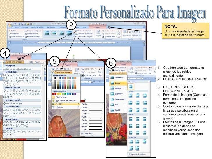Formato Personalizado Para Imagen<br />2<br />NOTA: <br />Una vez insertada la imagen el ir a la pestaña de formato.<br />...