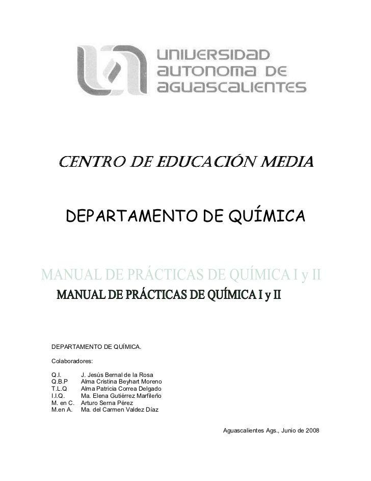 CENTRO DE EDUCACIÓN MEDIA    DEPARTAMENTO DE QUÍMICADEPARTAMENTO DE QUÍMICA.Colaboradores:Q.I.       J. Jesús Bernal de la...