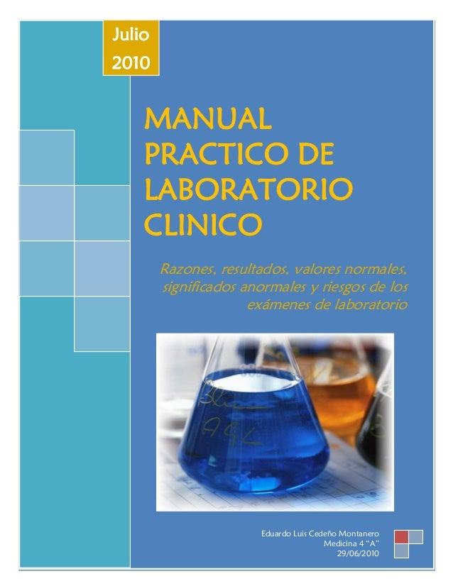 Julio2010    MANUAL    PRACTICO DE    LABORATORIO    CLINICO        Razones, resultados, valores normales,        signific...