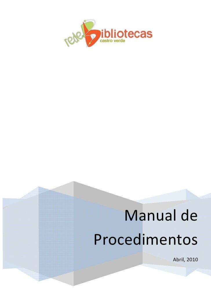 Manualde           Procedimentos                     Abril,2010