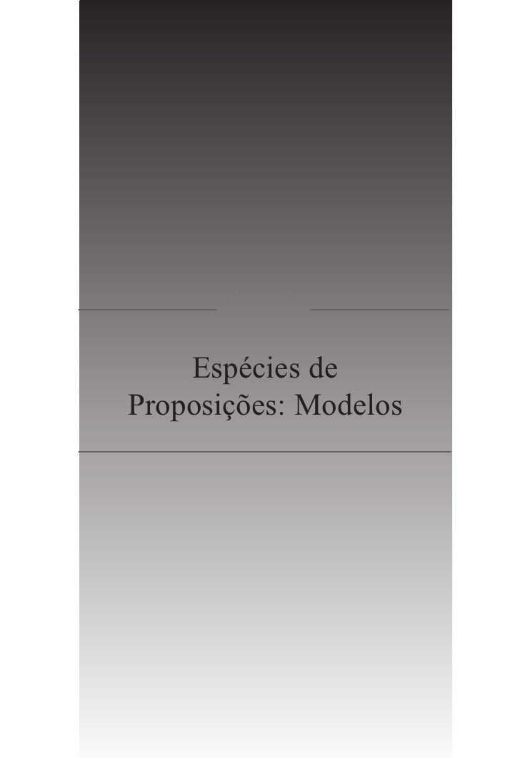 PARTE II    Espécies deProposições: Modelos