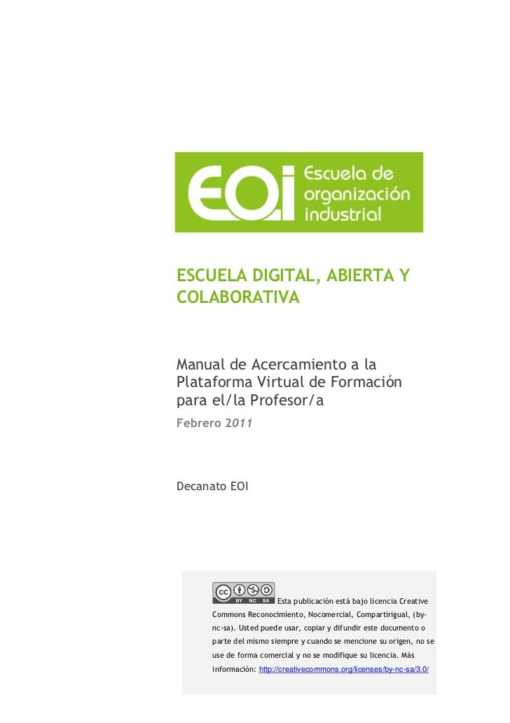 ESCUELA DIGITAL, ABIERTA YCOLABORATIVAManual de Acercamiento a laPlataforma Virtual de Formaciónpara el/la Profesor/aFebre...