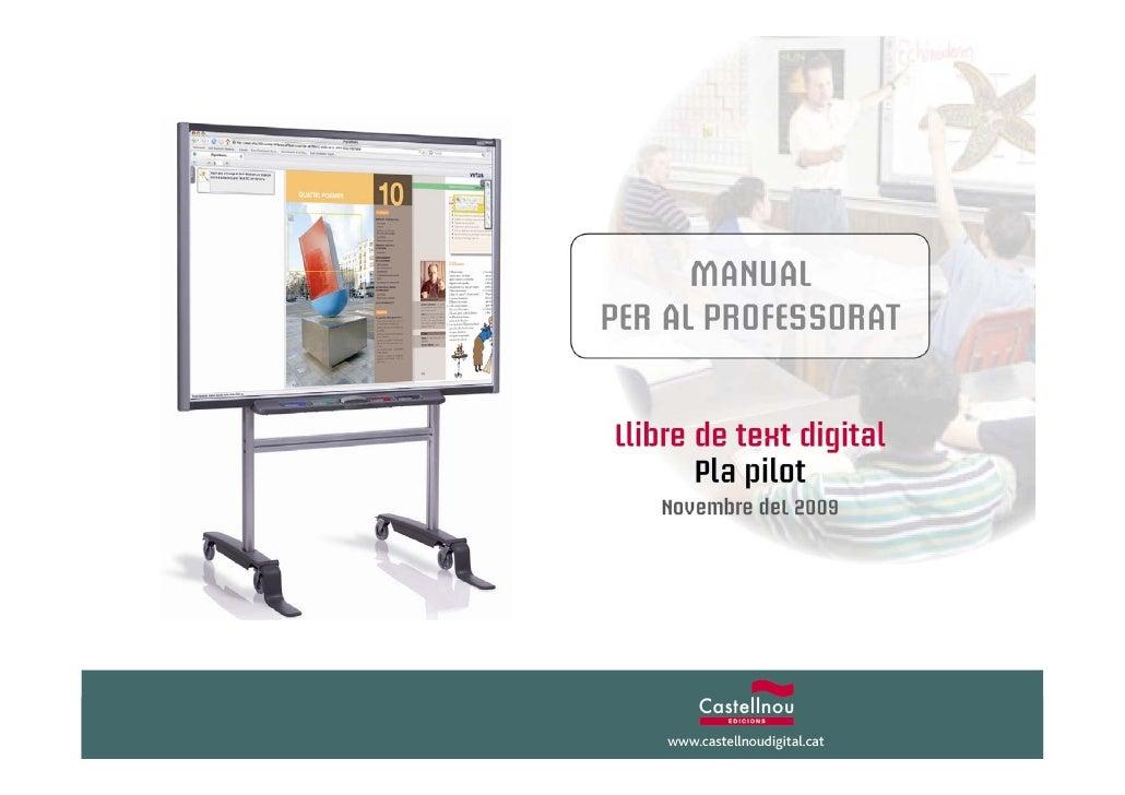 1. On podeu trobar els llibres de text digitals de Castellnou Edicions?   A l'adreça: www.virtusbooks.com   És una plataf...