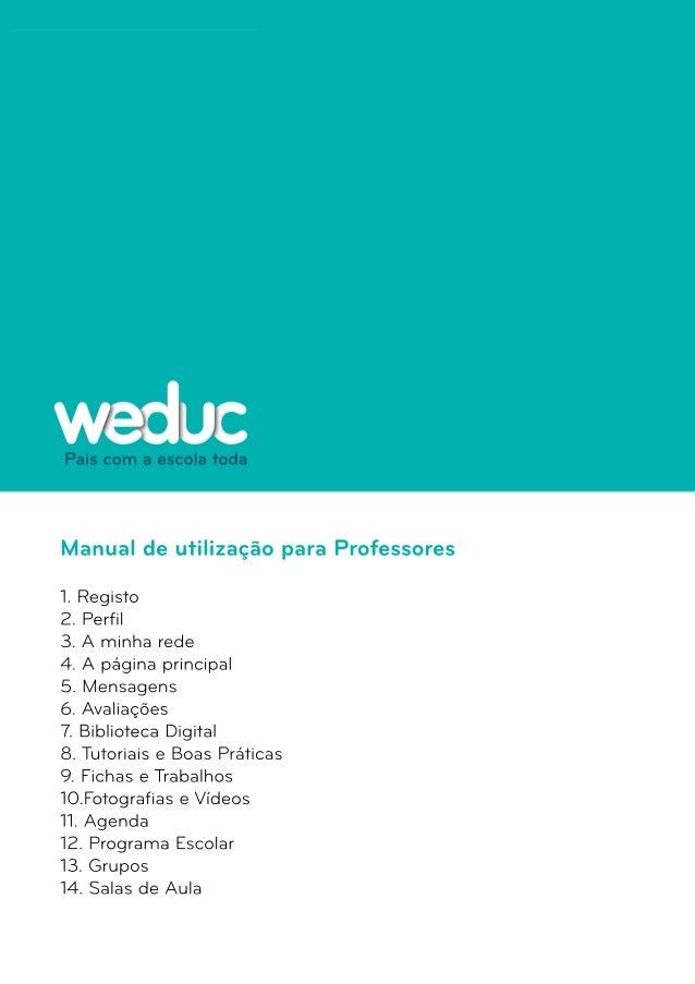 Manual de utilização para Professores  1. Registo  2. Perfil  3. A minha rede  4. A página principal  5. Mensagens  6. Ava...