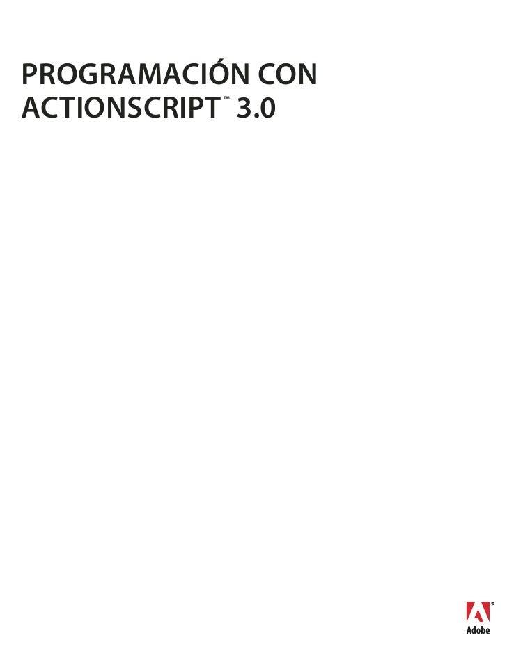 PROGRAMACIÓN CONACTIONSCRIPT 3.0          ™