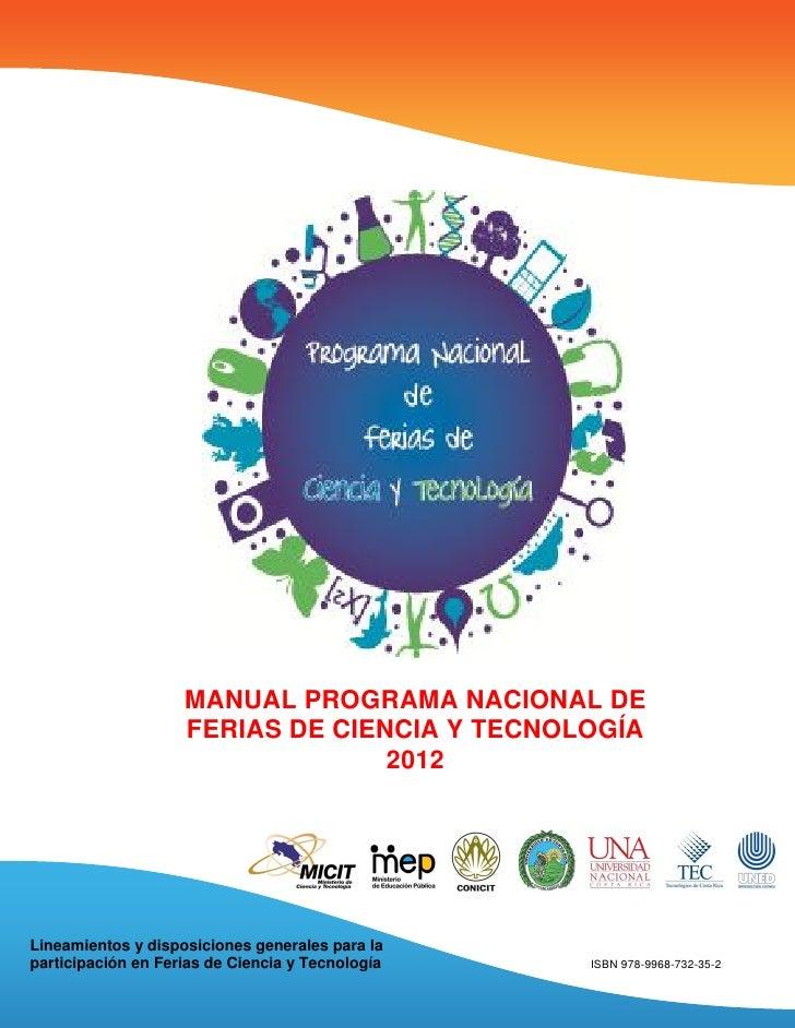 MANUAL PROGRAMA NACIONAL DE                    FERIAS DE CIENCIA Y TECNOLOGÍA                                  2012Lineami...