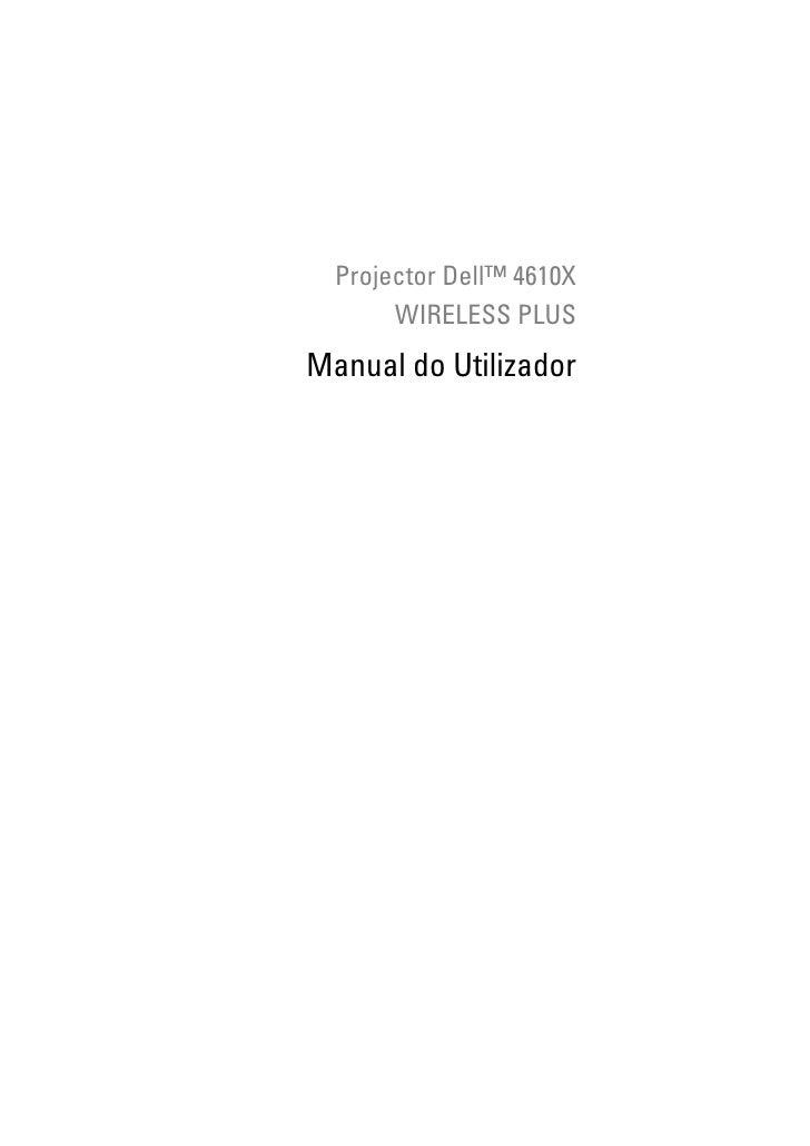 Projector Dell™ 4610X       WIRELESS PLUSManual do Utilizador