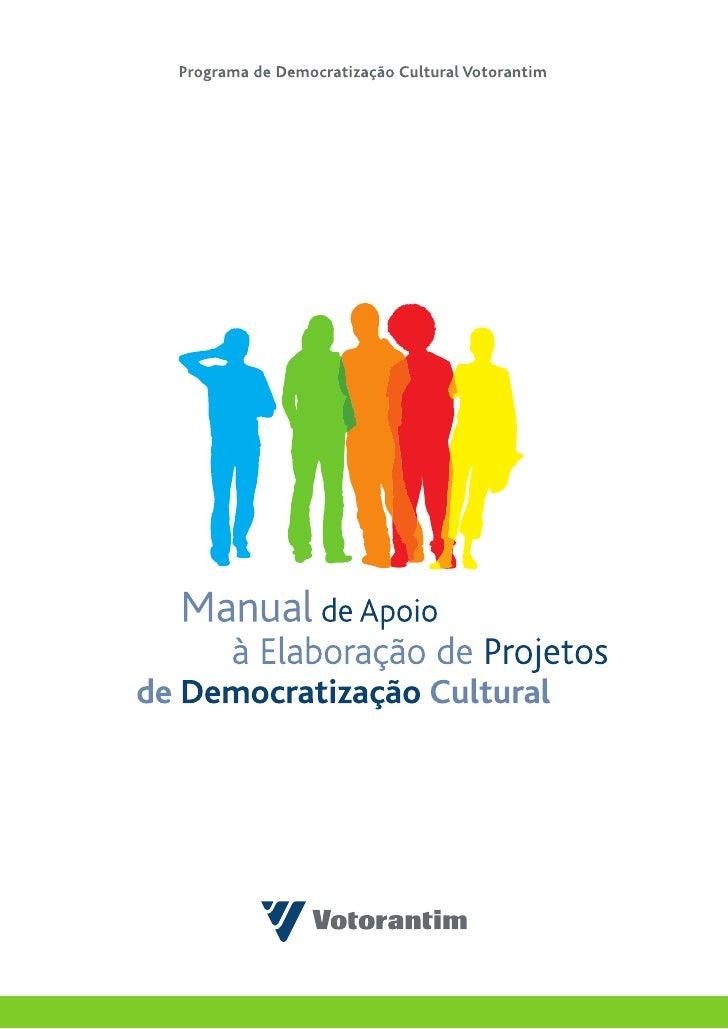 Expediente                              Cordenação Geral                          Instituto Votorantim                    ...