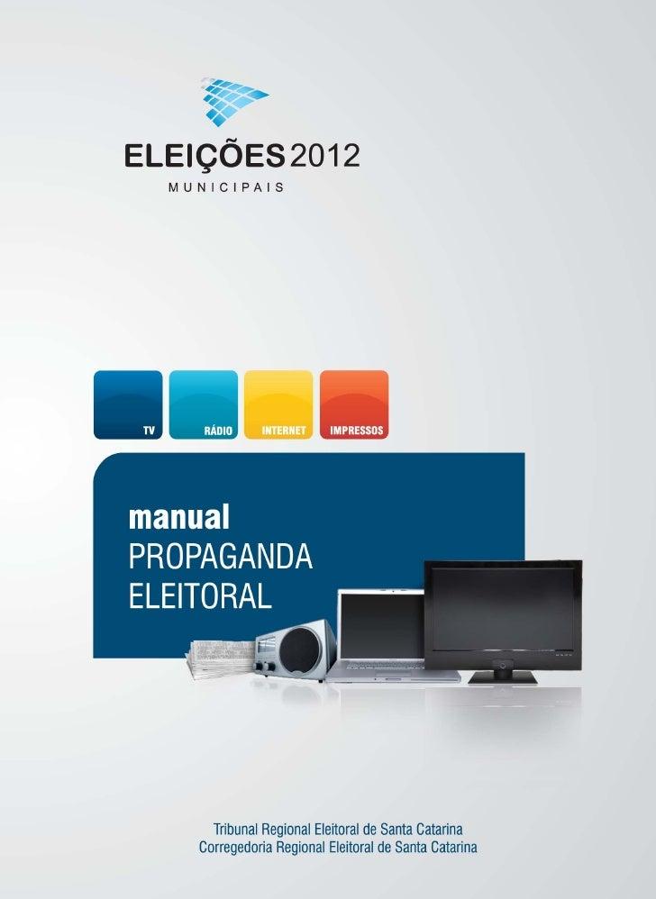 ELEIÇÕES2012 M U N I C I PAI SmanualPROPAGANDAELEITORAL                                               Atualizado até 23.5....