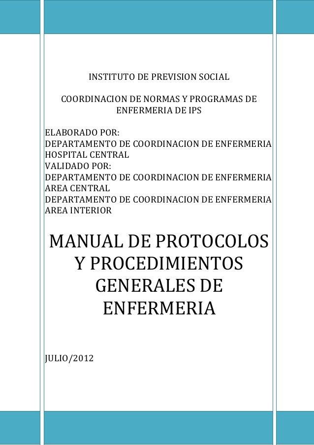 INSTITUTO DE PREVISION SOCIAL COORDINACION DE NORMAS Y PROGRAMAS DE ENFERMERIA DE IPS ELABORADO POR: DEPARTAMENTO DE COORD...