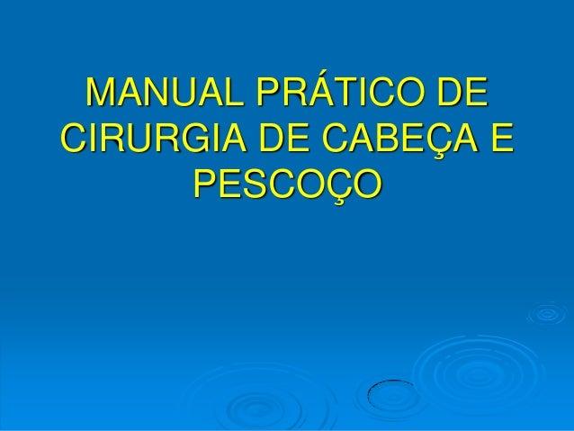 MANUAL PRÁTICO DE CIRURGIA DE CABEÇA E PESCOÇO
