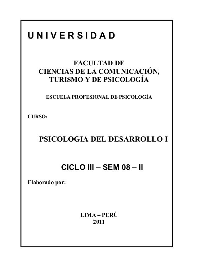 UNIVERSIDAD FACULTAD DE CIENCIAS DE LA COMUNICACIÓN, TURISMO Y DE PSICOLOGÍA ESCUELA PROFESIONAL DE PSICOLOGÍA  CURSO:  PS...