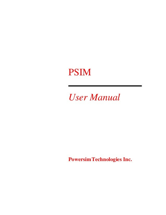 PSIM User Manual PowersimTechnologies Inc.