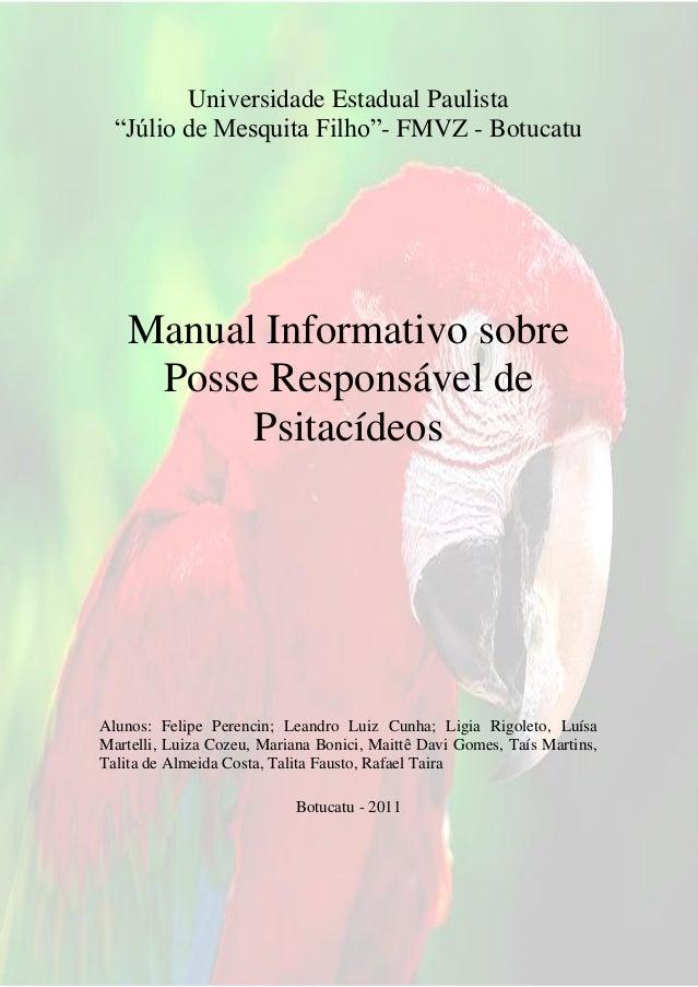 "1Universidade Estadual Paulista""Júlio de Mesquita Filho""- FMVZ - BotucatuManual Informativo sobrePosse Responsável dePsita..."