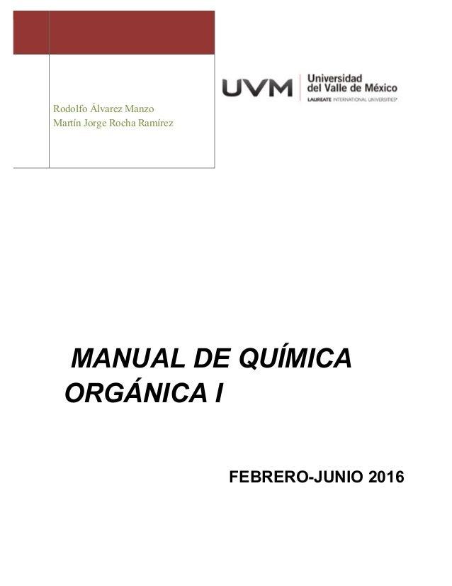 Manual química orgánica 1 rodolfo álvarez manzo 2016 1