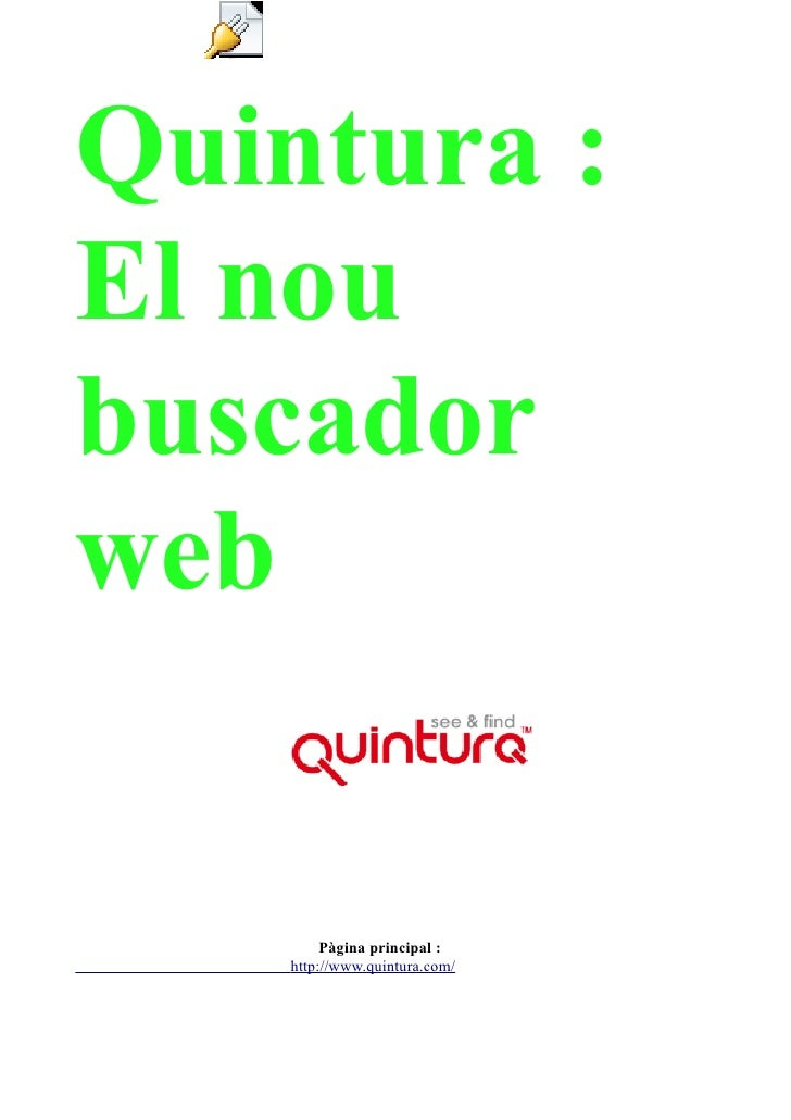 Object 1Quintura :El noubuscadorweb                  Pàgina principal :             http://www.quintura.com/