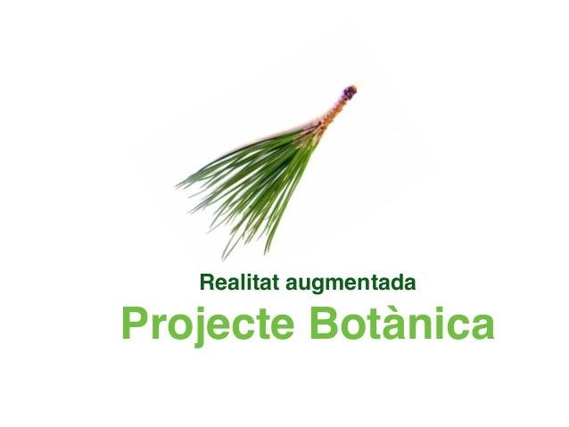 Realitat augmentada  Projecte Botànica