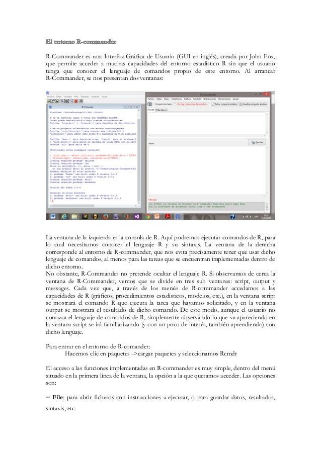 − Edit: las típicas opciones para cortar, pegar, borrar, etc. − Data: Utilidades para la gestión de datos (creación de dat...