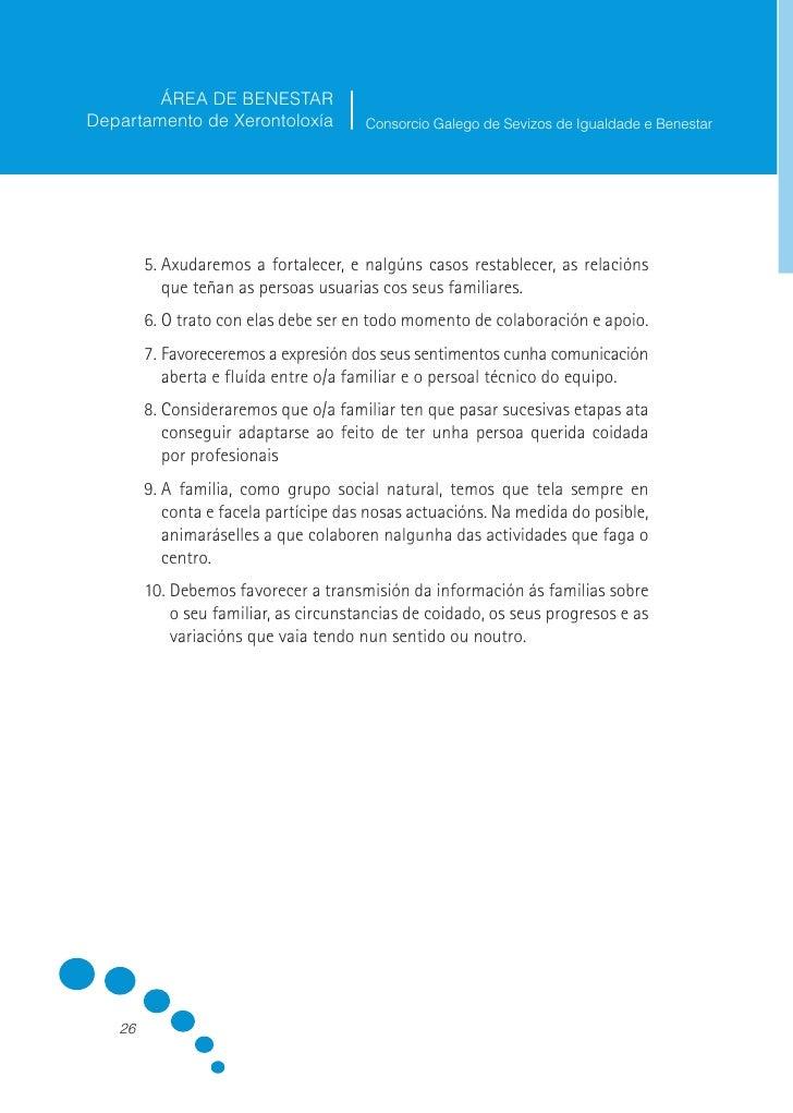 ÁREA DE BENESTAR Departamento de Xerontoloxía          Consorcio Galego de Sevizos de Igualdade e Benestar             O T...