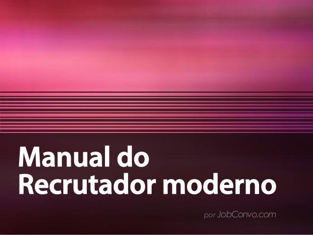 Manual do Recrutador moderno por JobConvo.com